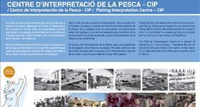 1. CIP - Centre d'Interpretació de la Pesca (Ruta: Descobreix l'essència d'un poble pescador)